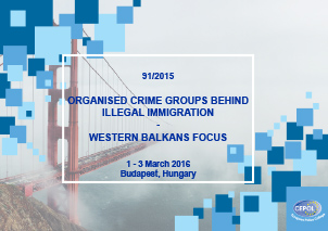 91/2015 Organised crime groups behind illegal immigration – Western Balkans focus