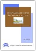 European Police Science and Research Bulletin: Issue 01/2009