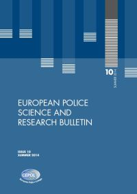 European Police Science and Research Bulletin: Issue 10 - Summer 2014