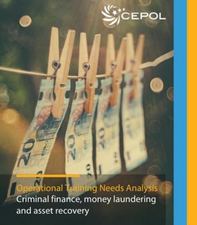 CEPOL Operational Training Needs Analysis on Criminal finance, money laundering and asset recovery