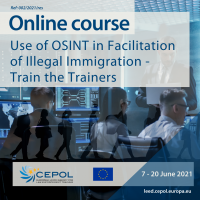 Online Course 2/2021/RES: Use of OSINT in Facilitation of Illegal Immigration - Train the Trainers