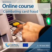 CEPOL Online Course 27/2021: Combating Card Fraud