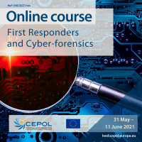 Online Course 36/2021: First Responders and Cyber-forensics