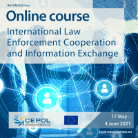 Online Course 46/2021: International Law Enforcement Cooperation and Information Exchange