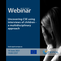 Webinar 06/2021: Uncovering child sexual exploitation using interviews of children - a multidisciplinary approach