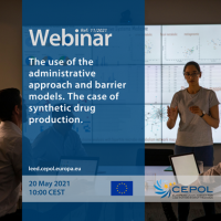 Webinar 11/2021: The use of the administrative approach and barrier models. The case of synthetic drug production.