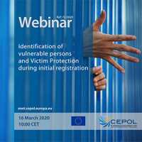 CEPOL Webinar 72/2020: Identification of vulnerable persons and Victim Protection during initial registration