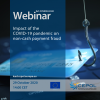 COVID-19 Webinar (No3): Impact of the COVID-19 pandemic on non-cash payment fraud