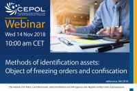 Webinar 94/2018 Methods of identification assets: Object of freezing orders and confiscation