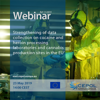 Webinar 11/2019 'Strengthening of data collection on cocaine and heroin processing laboratories and cannabis production sites in the EU'