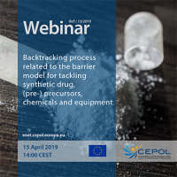 Webinar 13/2019 'Backtracking process related to the barrier model for tackling synthetic drug, (pre-) precursors, chemicals and equipment'