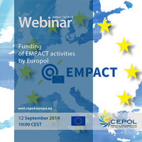 CEPOL AdHoc Webinar 14/2019 'Funding of EMPACT activities by Europol'