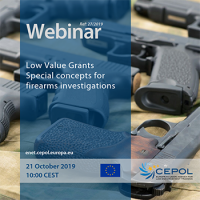 CEPOL Webinar: Low Value Grants - Special concepts for firearms investigations