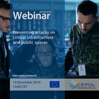 Webinar 74/2019 - Preventing attacks on critical infrastructure and public spaces