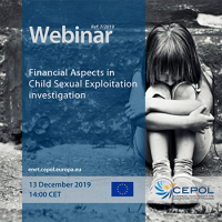 Webinar 07/2019 - Financial Aspects in Child Sexual Exploitation  investigations