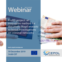 CEPOL Webinar 33/2019 - ProfID project: an innovative method for document fraud analysts to boost investigations on criminal networks