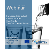 Webinar AdHoc 02/2020 - European Intellectual Property Crime - Case Study : The Czech alcohol case