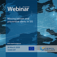 CEPOL Webinar 34/2020: Missing person and preventive alerts in SIS