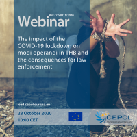 COVID-19 Webinar (No11): The impact of the COVID-19 lockdown on modi operandi in THB and the consequences for law enforcement