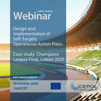 CEPOL Webinar AdHoc39: Design and implementation of Soft Targets Operational Action Plans - Case Study: Champions League Finals, Lisbon 2020