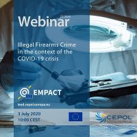 CEPOL Webinar 23/2020: Illegal Firearms Crime in the context of the COVID-19 crisis