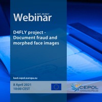 Webinar 29/2021: D4FLY Project - Document fraud and morphed face images