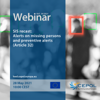Webinar 34/2021: SIS recast - Alerts on missing persons and preventive alerts (Article 32)