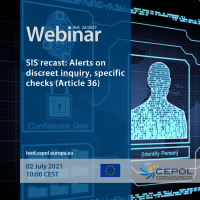 Webinar 35/2021: SIS recast: Alerts on discreet inquiry, specific checks (Article 36)