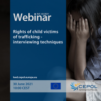 Webinar 65/2021: Rights of child victims of trafficking - interviewing techniques