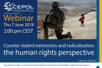 Webinar 68/2018 Counter violent extremism and radicalisation: the human rights perspective