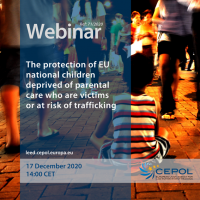 Webinar 71/2020:The protection of EU national children deprived of parental care who are victims or at risk of trafficking