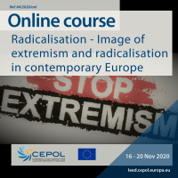 Online Course 84/2020: Radicalisation - Image of extremism and radicalisation in contemporary Europe