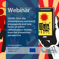 Webinar AdHoc 16/2021: COVID-19 in the contemporary extremist propaganda and new forms of online radicalisation threats from the prevention perspective
