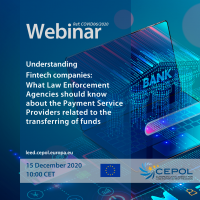 COVID-19 Webinar (No6): 'Understanding Fintech companies: What Law Enforcement Agencies should know about the Payment Service Providers related to the transferring of funds