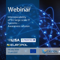CEPOL WEBINAR 32/2020: Interoperability of EU larget scale IT Systems - Awareness session