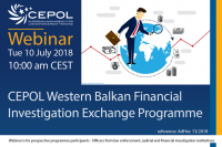 AdHoc 13/2018 CEPOL Western Balkan Financial Investigation Exchange Programme