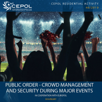 46/2019 Public order - crowd management and security during major events