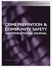 Title: Crime Prevention & Community Safety; Summary: Crime Prevention & Community Safety is at the forefront of its field. It aims to facilitate the exchange of expertise and experience, to promote good practice and to help identify successful strategies for addressing issues of crime prevention and community safety.; Author/Editor: Rob Mawby, UK
