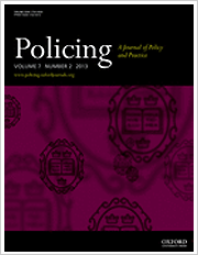 Title: Policing a Journal of Policy and Practice; Summary: Policing: a Journal of Policy and Practice is an in-depth journal aimed at senior police officers, researchers, policy makers and academics offering critical comment and analysis of current policy and practice, comparative international practices, legal and political developments and academic research; Author/Editor: P.A.J Waddington, Peter Neyroud