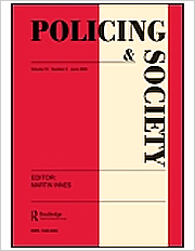 Title: Policing and Society; Summary: An International Journal of Research and Policy; Author/Editor/Publisher: Routledge